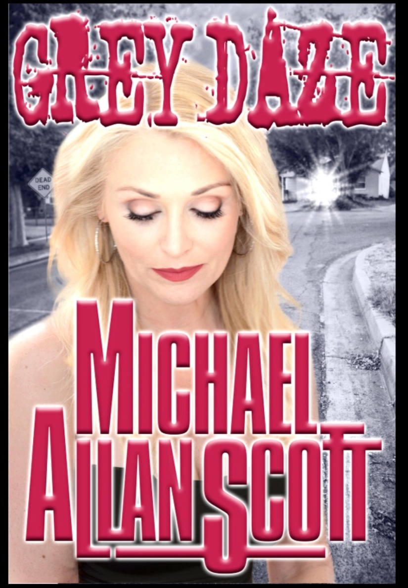 Gray Daze, A Lance Underphal Mystery by Micheal Allan Scott